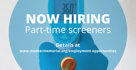 Meeker Memorial Looking for Part-Time Screeners