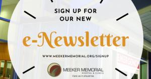 Sign Up for Meeker Memorial's e-Newsletter